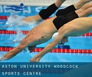 Aston University - Woodcock Sports Centre