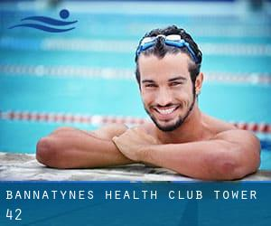 Bannatyne's Health Club - Tower 42
