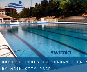 Outdoor Pools in Durham County by Main City - page 1