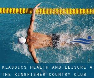 Klassics Health And Leisure at the Kingfisher Country Club and Hotel