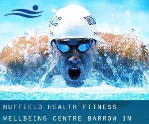 Nuffield Health Fitness & Wellbeing Centre - Barrow-In-Furness