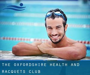 The Oxfordshire Health and Racquets Club