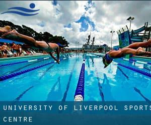 University of Liverpool Sports Centre